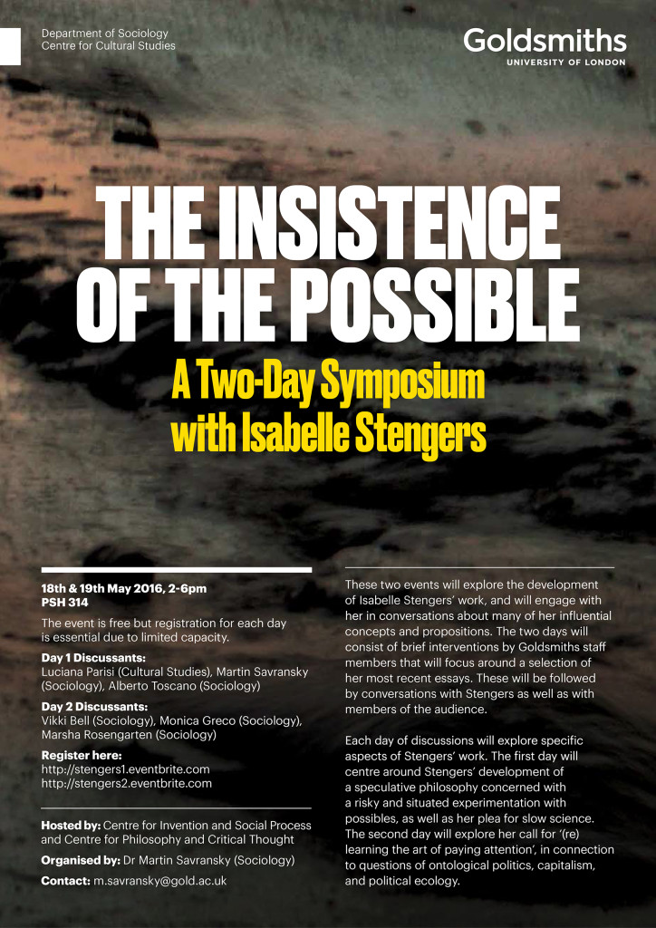 The Insistence of the Possible - A Two-Day Symposium with Isabelle Stengers